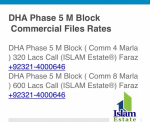 DHA Phase 5 M Block ( Comm 4 Marla ) 320 Lacs Call (ISLAM Estate®) Faraz +92321-4000646   DHA Phase 5 M Block ( Comm 8 Marla ) 600 Lacs Call (ISLAM Estate®) Faraz +92321-4000646
