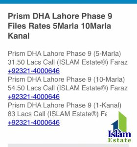 Prism DHA Lahore Phase 9 (10-Marla) 54.50 Lacs Call (ISLAM Estate®) Faraz +92321-4000646  Prism DHA Lahore Phase 9 (1-Kanal) 83 Lacs Call (ISLAM Estate®) Faraz +92321-4000646