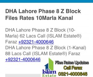 DHA Lahore Phase 8 Z Block Files Rates Updates 10Marla Kanal