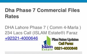 DHA Lahore Phase 7 ( Comm 4-Marla ) 234 Lacs Call (ISLAM Estate®) Faraz +92321-4000646  DHA Phase 8 Z Block ( Comm 4 Marla ) 260 Lacs (Hard To Find) Call (ISLAM Estate®) Faraz +92321-4000646