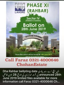 Dha Lahore Property News Updates, Phase 11 DHA Rahbar Sector 4 Congratulations!!!!  BALLOTING Date Announced 28 June 2019 Today's Files rate
